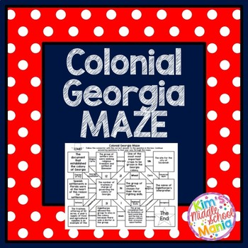 Georgia Studies Colonial Georgia MAZE