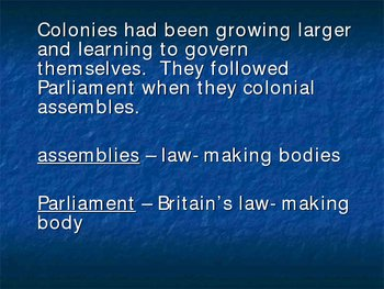 Colonial Government,  Boston Tea Party, &  Start of  Revolutionary War