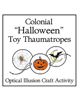 Colonial Halloween Toy Thaumatropes Optical Illusion Craft Activity