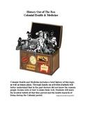 Colonial Health and Medicine