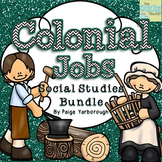 Colonial Jobs Social Studies Bundle