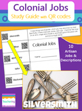 Colonial Jobs Study Guide with QR Codes {Artisan Jobs}