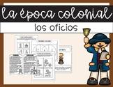 Colonial Jobs in Spanish / Los oficios de la época colonial