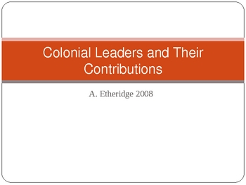 Colonial Leaders and their Contributions corresponds with CScope