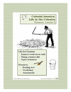Colonial Life Lesson 5 - Life for Farmers