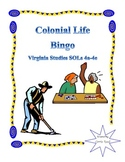 Colonial Life Bingo: Virginia Studies SOLs 4a-4e