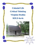 Colonial Life Critical Thinking Packet: Virginia Studies SOLS 4a-4e