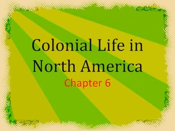 Colonial Life Lessons 1 & 2: Notes, Test, and Jeopardy Game