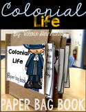 Colonial Life Paper Bag Book
