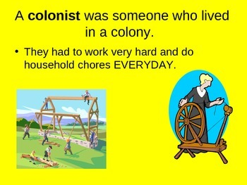 Colonial Life, Revolutionary War,  Creation of Government,