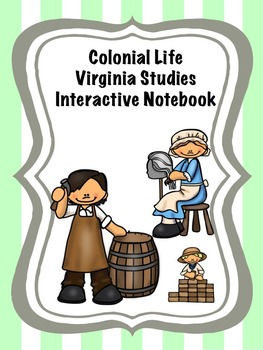 Colonial Life Virginia Studies Interactive Notebook