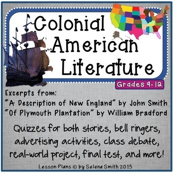 Colonial American Literature - John Smith and William Bradford