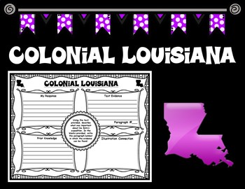 Colonial Louisiana Informational Text with Graphic Organizers