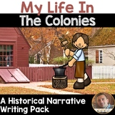 Colonial Narrative Writing Project for 3rd, 4th & 5th Grades- CC Aligned