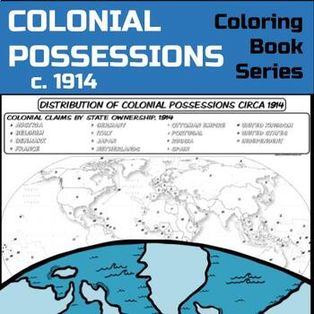 Colonial Possessions Map, circa 1914  **Coloring Book Series**
