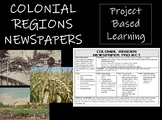Colonial Regions PBL: New England, Middle, and Southern Newspaper Project
