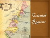 Colonial Regions PowerPoint Presentation (The 13 Colonies)