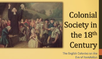 Colonial Society PPT - APUSH New Curriculum Framework - Period 2