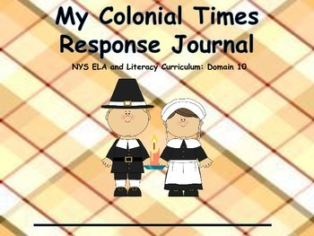 Colonial Times Packet: Domain 10 ELA Common Core Curriculum