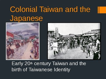 Colonial Taiwan and Japan, The Birth of Taiwanese Identity- Longer, 30 slides