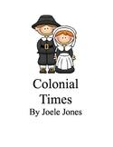 Colonial Times-Pilgrim Unit (Common Core Aligned)