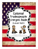 Colonial Tradespeople Emergent Reader (Level 4)