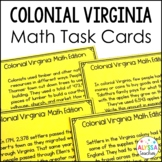 Colonial Virginia Math Task Cards *Cross-Curricular* (VS.4)