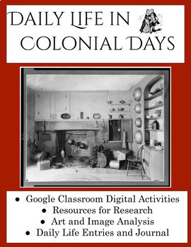 Colonial life in America-Google Activity Interactive Digital Notebook or PDF