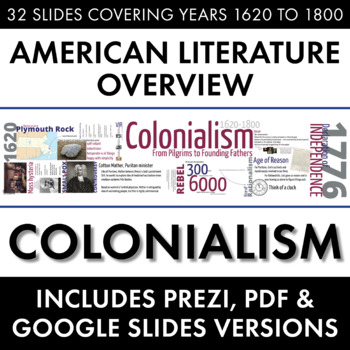Colonialism, American Literature Movement, from Puritans to Founding Fathers