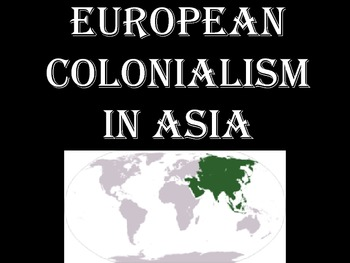 Colonialism in Asia PowerPoint (PDF)