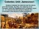 Colonies Unit (PART 1: EXPLORATION & JAMESTOWN) visual, engaging