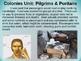 Colonies Unit (PART 2: PILGRIMS & PURITANS) visual, engaging