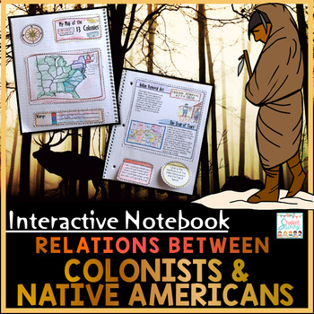 Colonist and Native American Relations Interactive Notebook