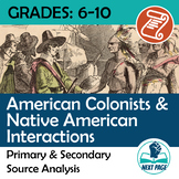 Colonists & Native American Interaction - Primary Source Analysis