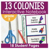 Colonization- 13 Colonies- Interactive Notebook with Teacher Notes