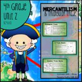 Colonization - Mercantilism & Triangular Trade, 4.1.CE, SC