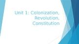 Colonization, Revolution, & Constitution Content PowerPoint
