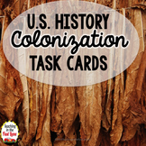 Colonization of America Task Cards (U.S. History)