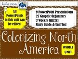 Colonizing North America UNIT