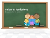 Colons & Semicolons
