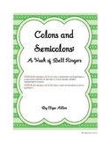 Colons and Semicolons:  A Week of Bell Ringers