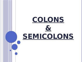 Colons and Semicolons PowerPoint to Accompany Houghton Mifflin English 8