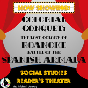 Colony of Roanoke and Spanish Armada Social Studies Reader's Theater