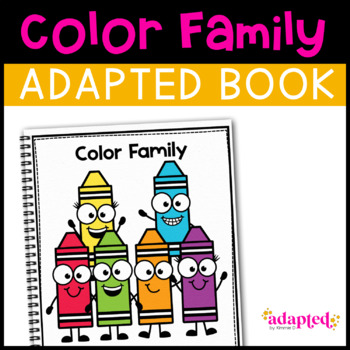 All the Colors: Adapted Book for students with Autism