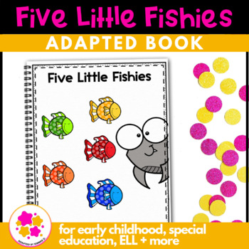 Five Little Fishies, a book about colors: Adapted Book for Special Education