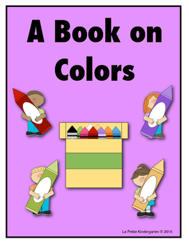 Color Book Emergent Reader:  11 Colors