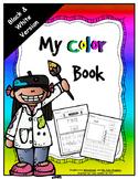 Color Booklet or Worksheets - 10 Colors -B&W Version