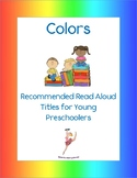 Color Books: Recommended Read Alouds for Young Preschoolers
