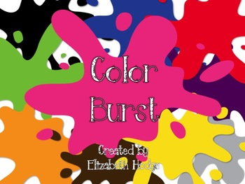Color Burst- All About Learning Colors!