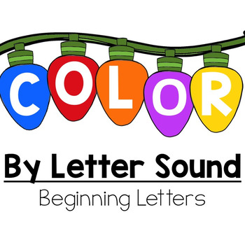 Color By Beginning Letter Sound:  Christmas Lights